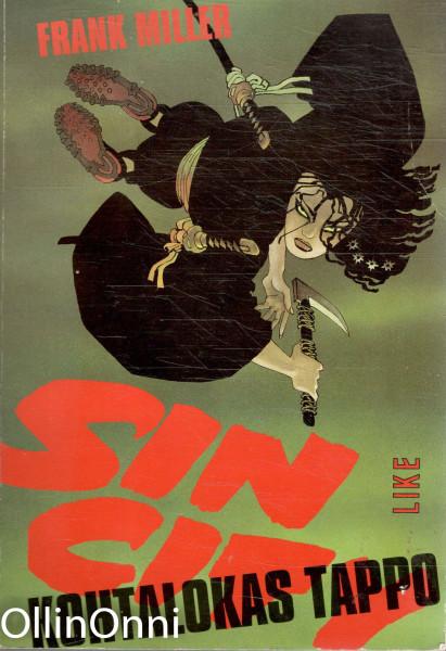 Sin City. Kohtalokas tappo, Frank Miller