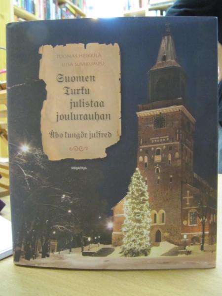 Suomen Turku julistaa joulurauhan = Åbo kungör julfred, Tuomas Heikkilä