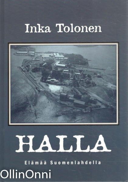 Halla - Elämää Suomenlahdella, Inka Tolonen