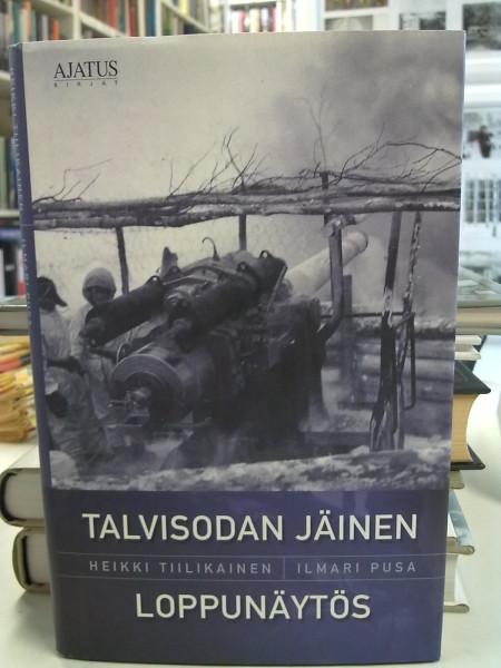 Talvisodan jäinen loppunäytös, Heikki Tiilikainen