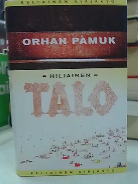 Hiljainen talo, Orhan Pamuk