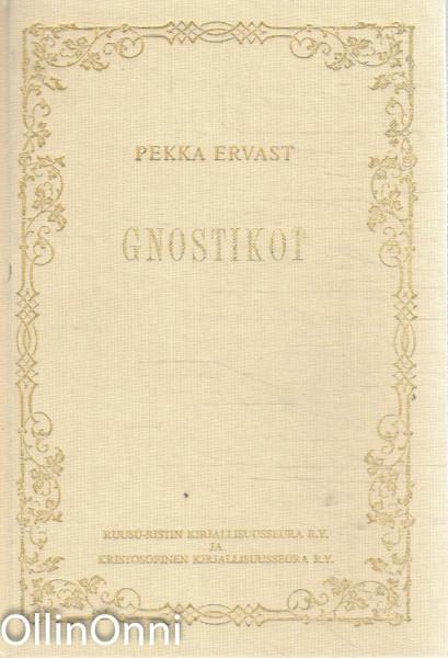 Gnostikot, Pekka Ervast