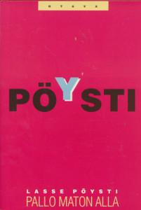 Pallo maton alla, Lasse Pöysti