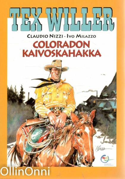 Coloradon kaivoskahakka, Claudio Nizzi