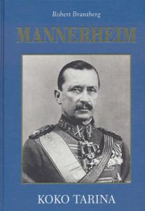 Mannerheim Koko tarina, Robert Brantberg