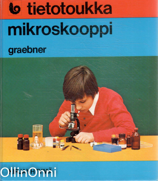Tietotoukka - Mikroskooppi, Karl-Erich Graebner