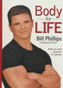 Body for Life - Keho ja mieli kuntoon 12 viikossa, Bill Phillips