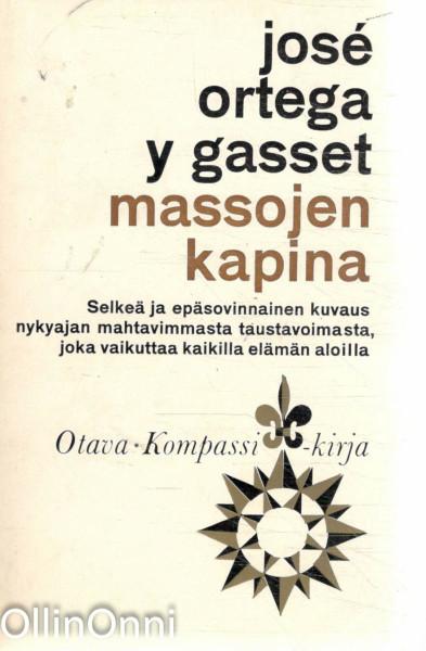 Massojen kapina, Jose Ortega y Gasset