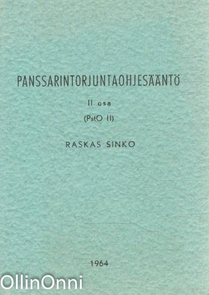 Panssarintorjuntaohjesääntö II osa (PstO II) - Raskas sinko, S. Simelius