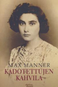 Kadotettujen kahvila, Max Manner