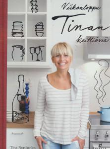 Viikonloppu Tinan keittiössä, Tina Nordström