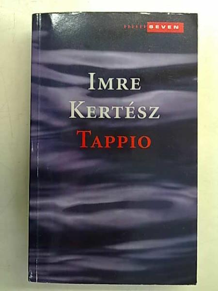 Tappio, Imre Kertész