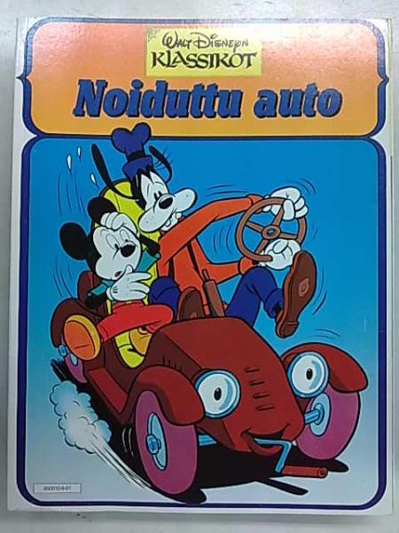 Walt Disneyn klassikot - Noiduttu auto, Carl Barks