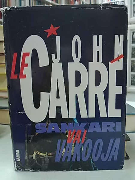 Sankari vai vakooja, John Le Carr
