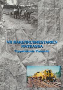 VR rakennusmestarien matkassa : toppahakusta Plasseriin, Teuvo Majamäki