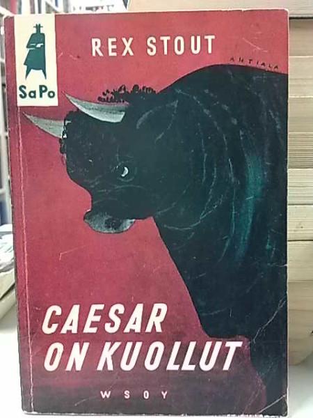 Caesar on kuollut (SaPo 26), Rex Stout