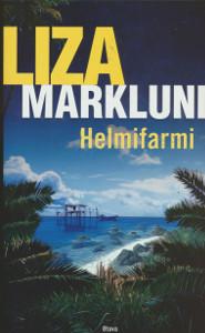 Helmifarmi, Liza Marklund