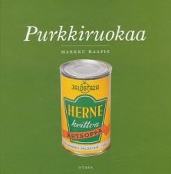 Purkkiruokaa, Markku Haapio