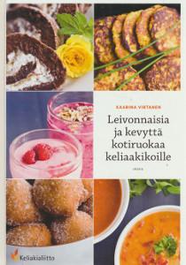 Leivonnaisia ja kevyttä kotiruokaa keliaakikoille, Kaarina Virtanen