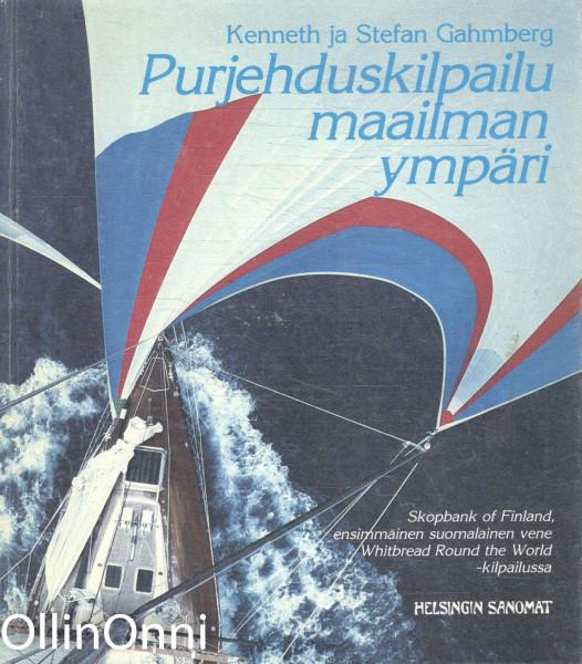 Purjehduskilpailu maailman ympäri : Skopbank of Finland, ensimmäinen suomalainen vene Whitbread Round the World -kilpailussa, Kenneth Gahmberg