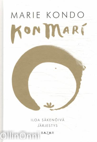 KonMari 2 : Iloa säkenöivä järjestys, Marie Kondo