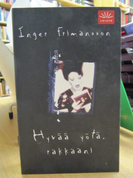 Hyvää yötä, rakkaani, Inger Frimansson