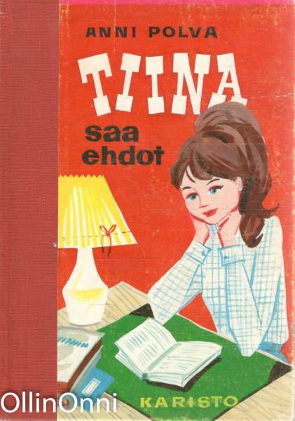 Tiina saa ehdot, Anni Polva