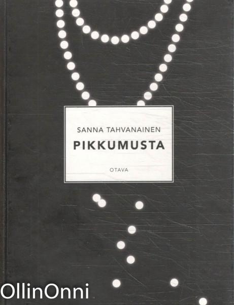 Pikkumusta, Sanna Tahvanainen