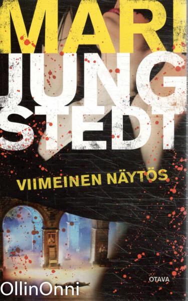 Viimeinen näytös, Mari Jungstedt