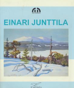 Einari Junttila 1901-1975 : ei ko maalaa, Kaija Kähkönen