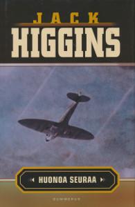 Huonoa seuraa, Jack Higgins