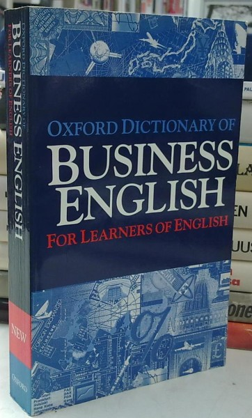 Oxford Dictionary of Business English For Learners of English, Allene Tuck