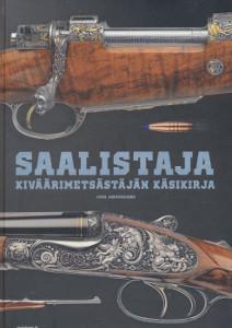 Saalistaja, Kiväärimetsästäjän käsikirja, Juha Jormanainen