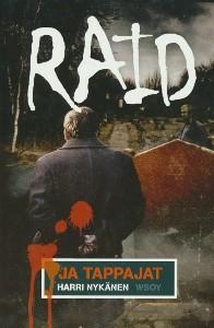 Raid ja tappajat, Harri Nykänen