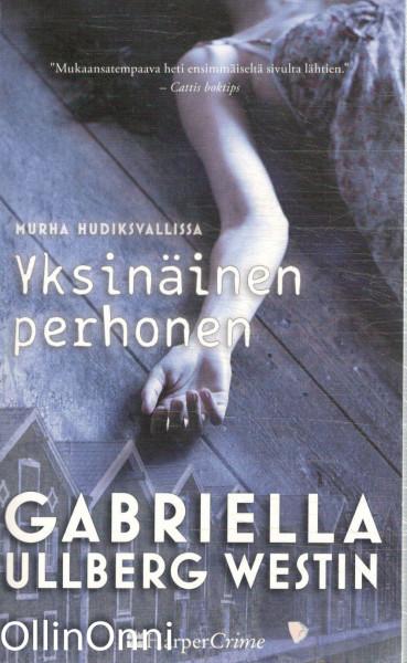 Yksinäinen perhonen, Gabriella Ullberg Westin