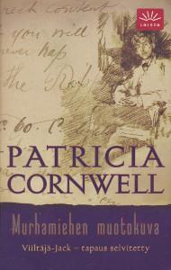 Murhamiehen muotokuva : Viiltäjä-Jack - tapaus selvitetty, Patricia Cornwell