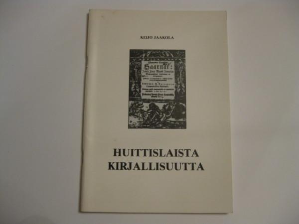 Huittislaista kirjallisuutta, Keijo Jaakola