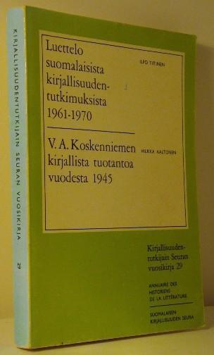 Luettelo suomalaisista kirjallisuudentutkimuksista 1961-1970, Ilpo Tiitinen