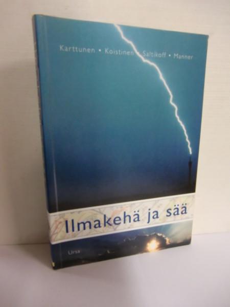 Ihmakehä ja sää, Hannu Karttunen