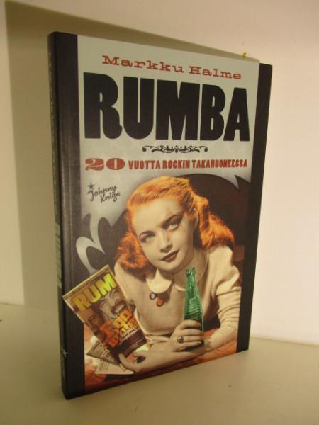 Rumba : 20 vuotta rockin takahuoneessa, Markku Halme
