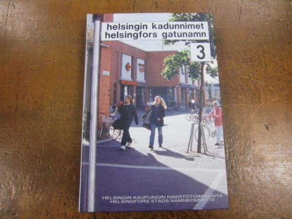 Helsingin kadunnimet = Helsingfors gatunamn. 3, Jyrki Lehikoinen