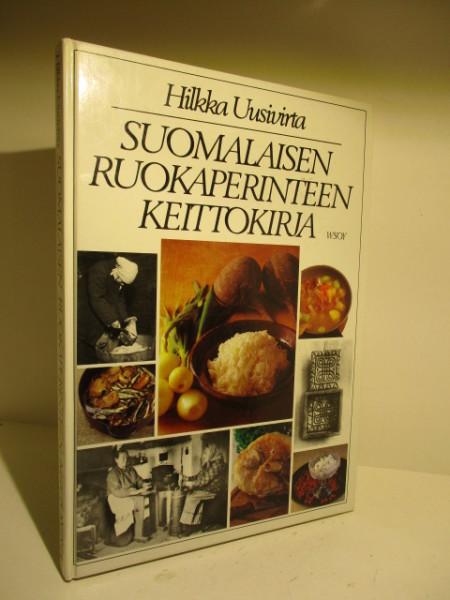Suomalaisen ruokaperinteen keittokirja, Hilkka Uusivirta