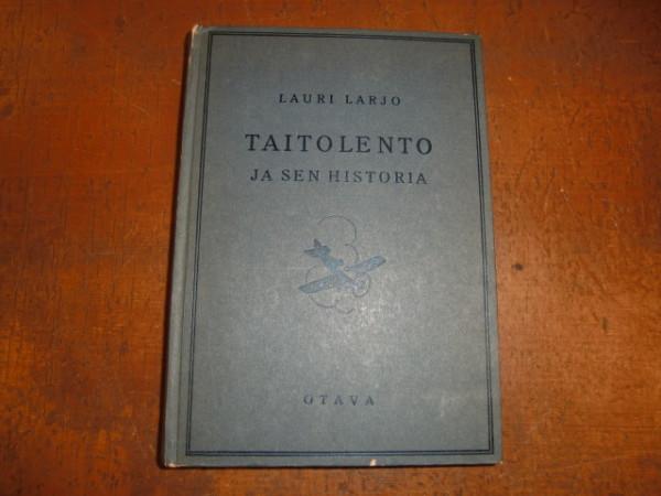 Taitolento ja sen historia, Lauri Larjo