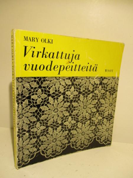 Virkattuja vuodepeitteitä, Mary Olki