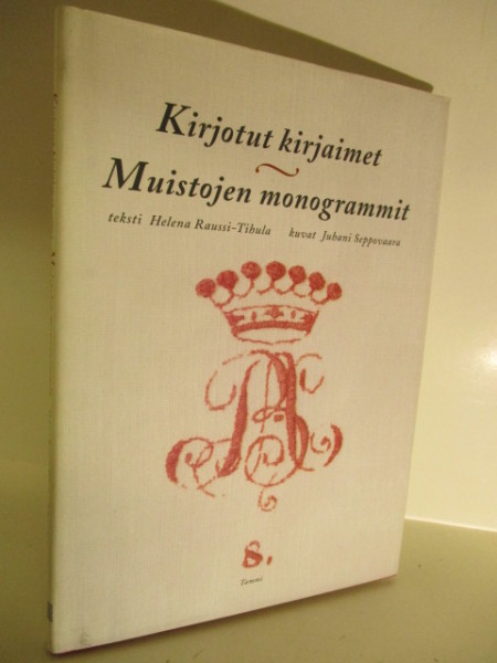 Kirjotut kirjaimet, muistojen monogrammit, Helena Raussi-Tihula