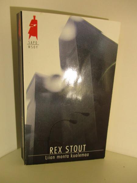 Liian monta kuolemaa - SaPo 10, Rex Stout