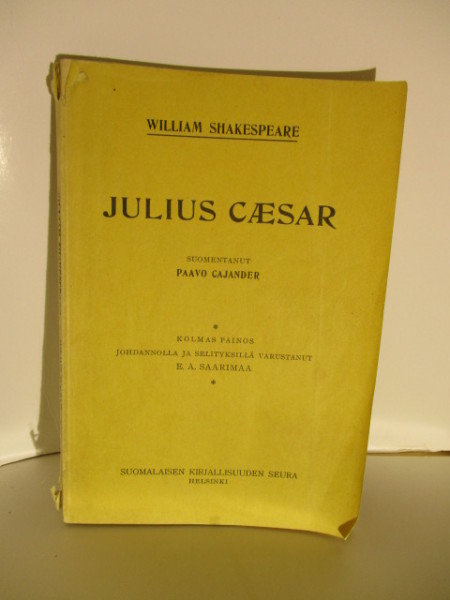 Julius Caesar. Näytelmä.Suom.Paavo Cajander, William Shakespeare