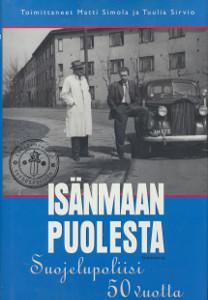 Isänmaan puolesta : Suojelupoliisi 50 vuotta, Matti Simola