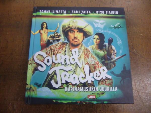 Sound tracker - Kapinamusiikin juurilla, Tommi Liimatta