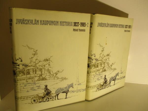 Jyväskylän kaupungin historia 1837-1965 1-2, Päiviö Tommila